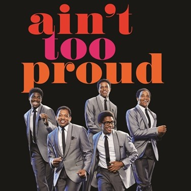 Ain't Too Proud on Broadway